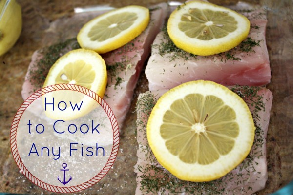 How to Cook Any Fish